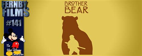 Movie Review – Brother Bear