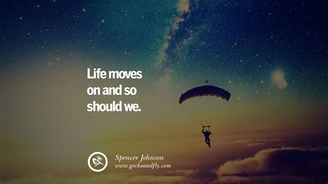 50 Quotes On Life About Keep Moving On And Letting Go Of