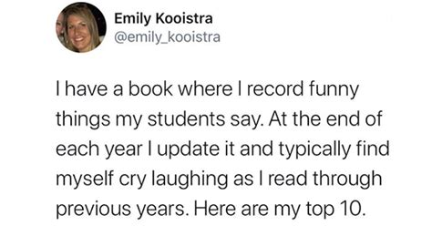 Teacher Records Funny Things Her Students Say For End Of